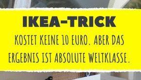 Dieser IKEA-Trick kostet keine 10 Euro. Aber das Ergebnis ist absolute Weltklass...